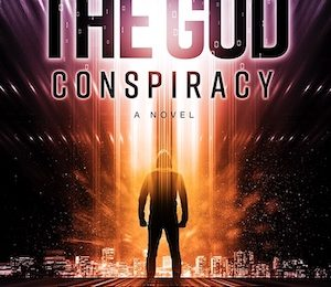 New! The God Conspiracy
