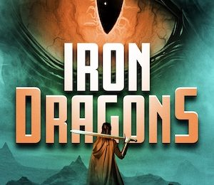 New! Iron Dragons: Book One of the Saramond Quest
